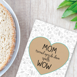 Moederdag - MOM WOW