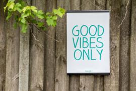 Tuinposter - Good Vibes Only - Klein (40x60cm) - met klemmen