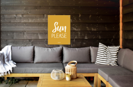 Tuinposter - Sun Please
