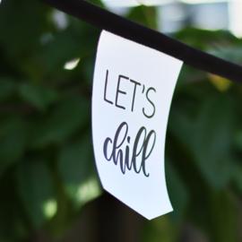 Tuinslinger - Let's chill (wit)