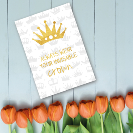 Koningsdag - Always wear your invisable crown