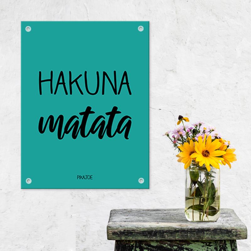 Tuinposter - Hakuna Matata - Klein (40x60cm)