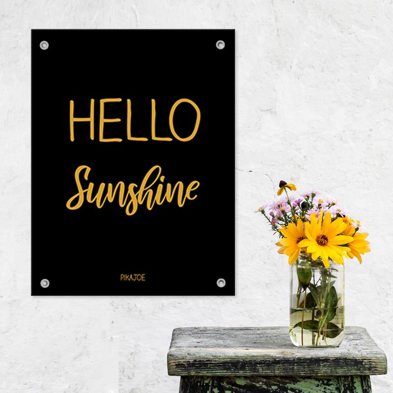 Tuinposter - Hello Sunshine - Klein (40x60cm)