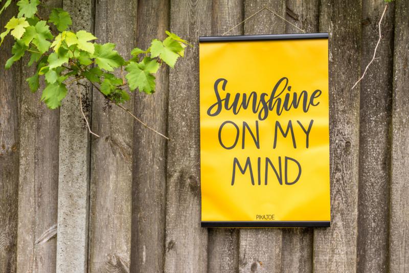 Tuinposter - Sunshine on my mind - Klein (40x60cm) - met klemmen
