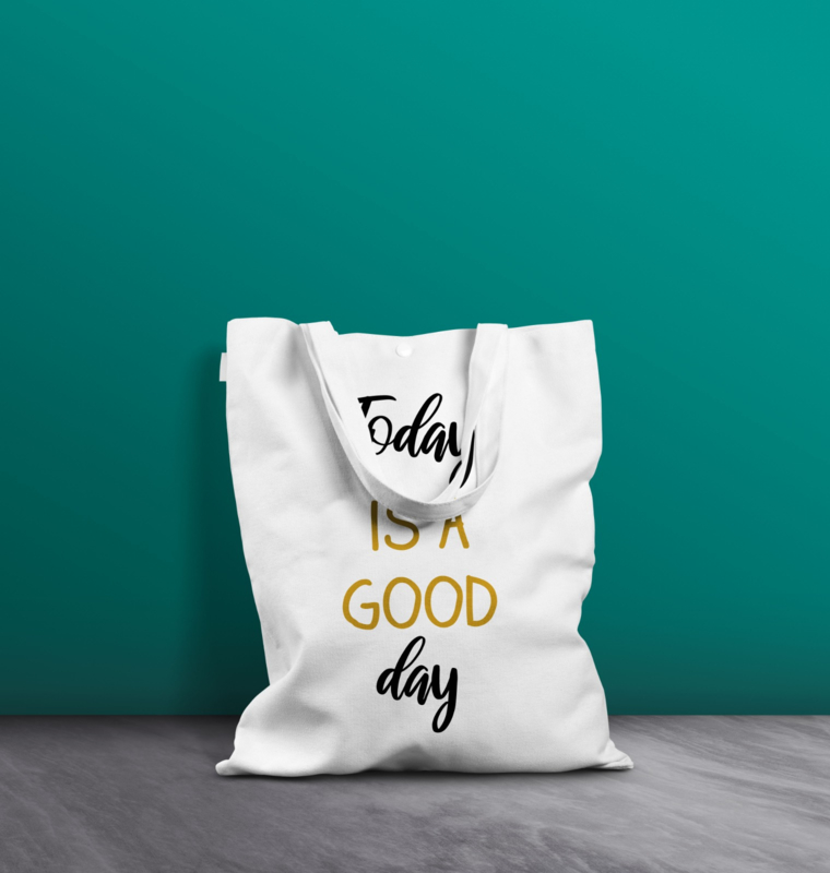 Witte katoenen tas - Today is a good day