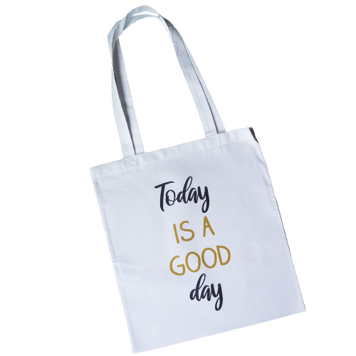 Witte katoenen tas - Today is a good day