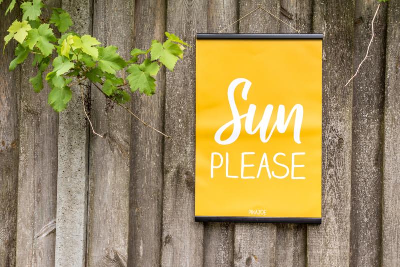 Tuinposter - Sun Please - Klein (40x60cm) - met klemmen
