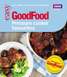 BBC GoodFood - Pressure Cooker Favourites