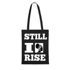 STILL I RISE BAG