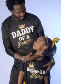 Daddy of A Princess Daughter of A King set