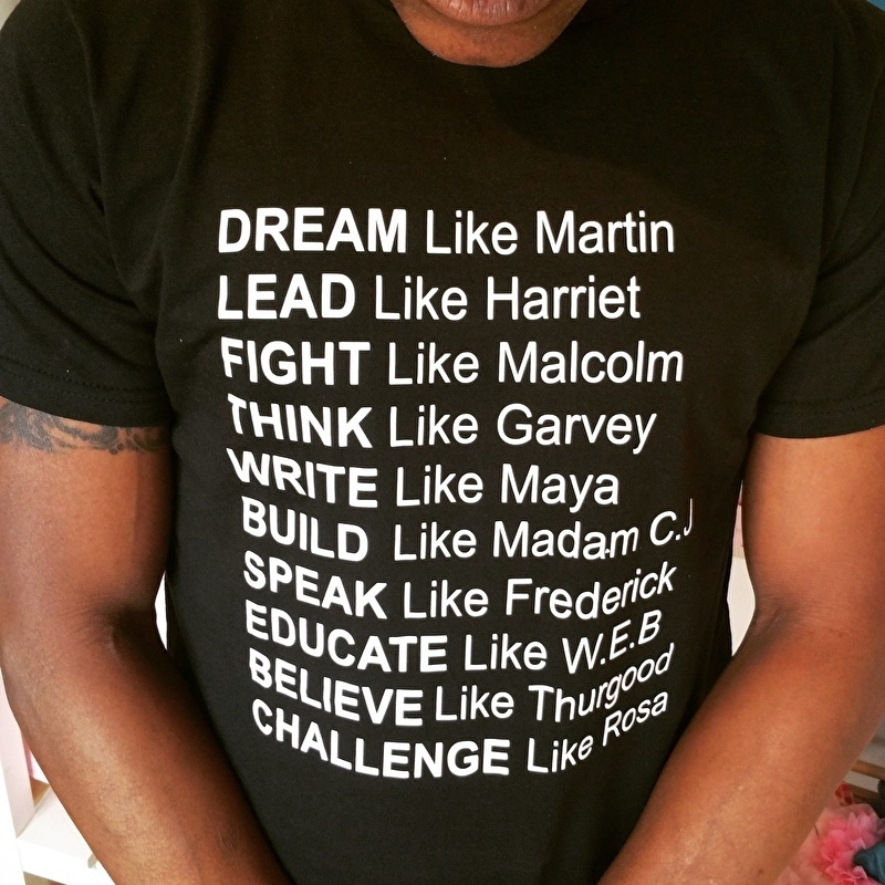 Dream  like Martin lead like Harriet shirt .......