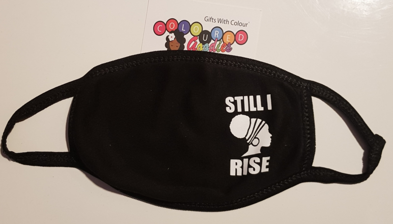 Still I Rise Facemask