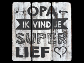 Opa superlief