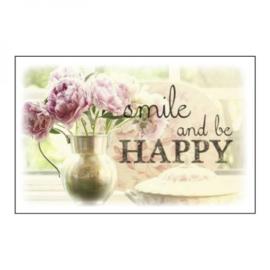 Smile en be happy