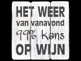 99 % Kans op wijn