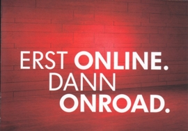 "Text ""first online, then onroad"" , A6-size postcard, German, 2014"