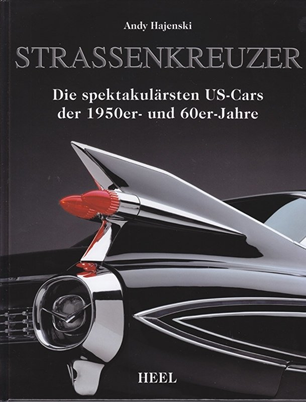 US Street Cruisers 1950-1960s, 256 pages, German, ISBN 978-3-86852-900-5