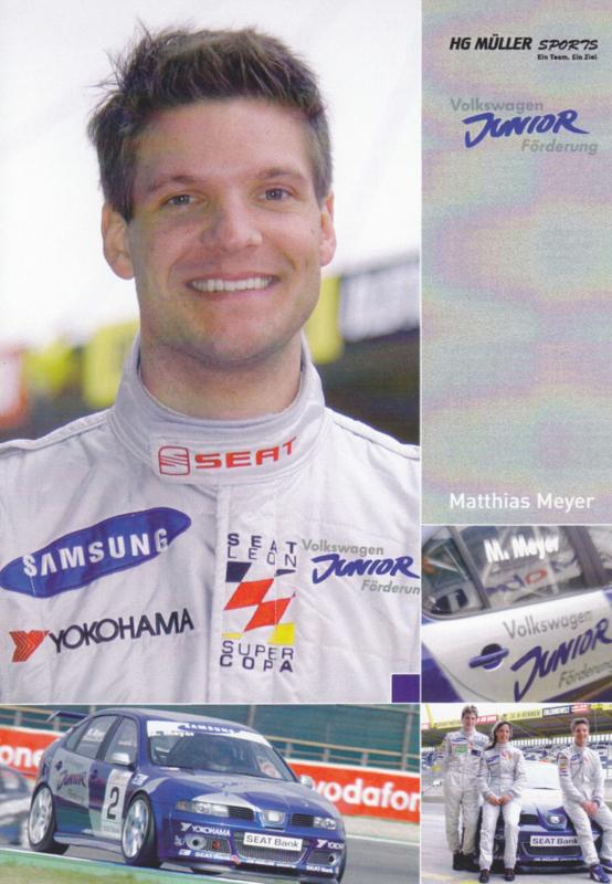 Leon racer Müller Motorsport driver Matthias Meyer postcard, DIN A6 size, German language, 2005