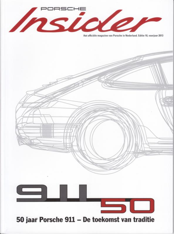 Porsche Insider # 10, Spring 2013, Dutch, 60 pages