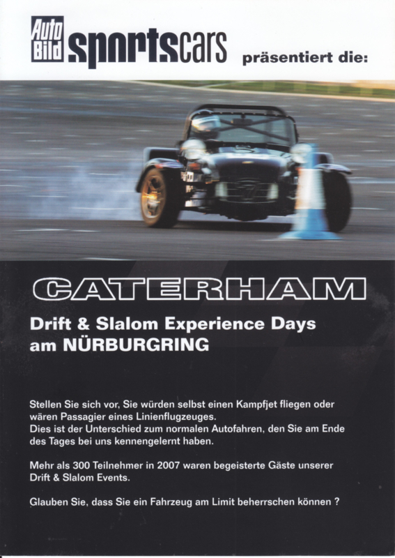 Caterham Drift & Slalom Experience days brochure,  4 pages, about 2009, German language