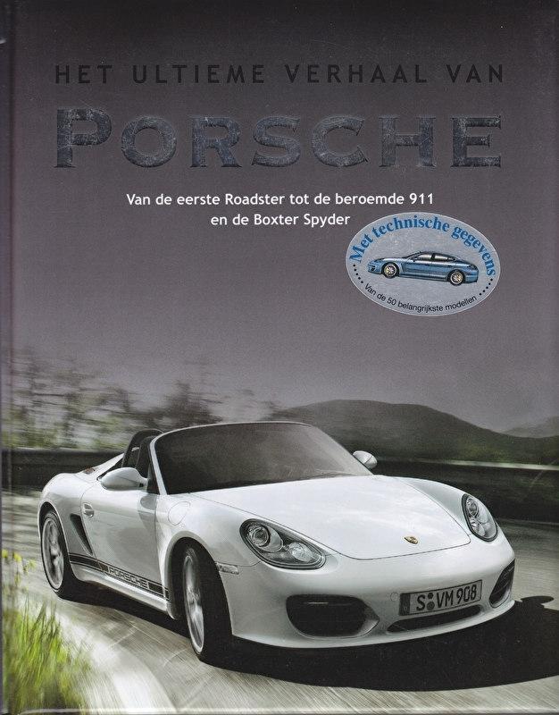 Porsche - het ultieme verhaal, 208 pages, Dutch language, ISBN 978-1-4075-7737-1