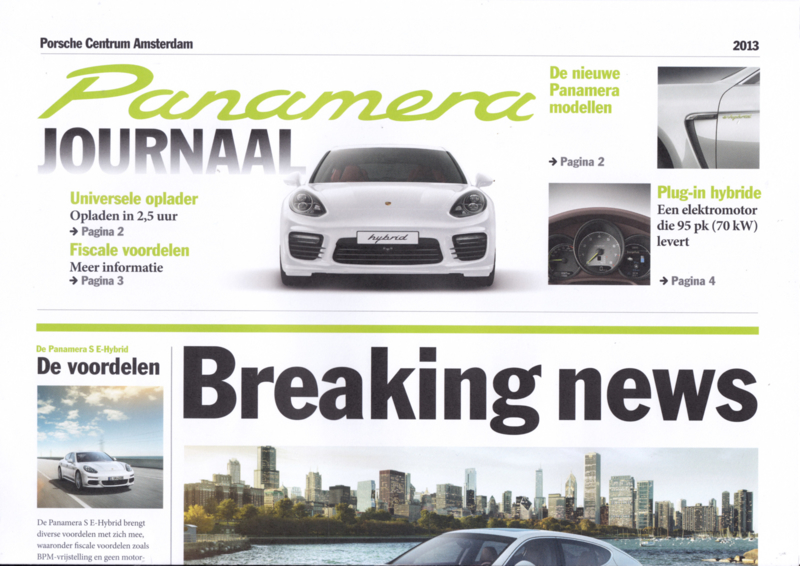 Panamera newspaper brochure, 4 large pages, 2013, Dutch language (PC Amsterdam)
