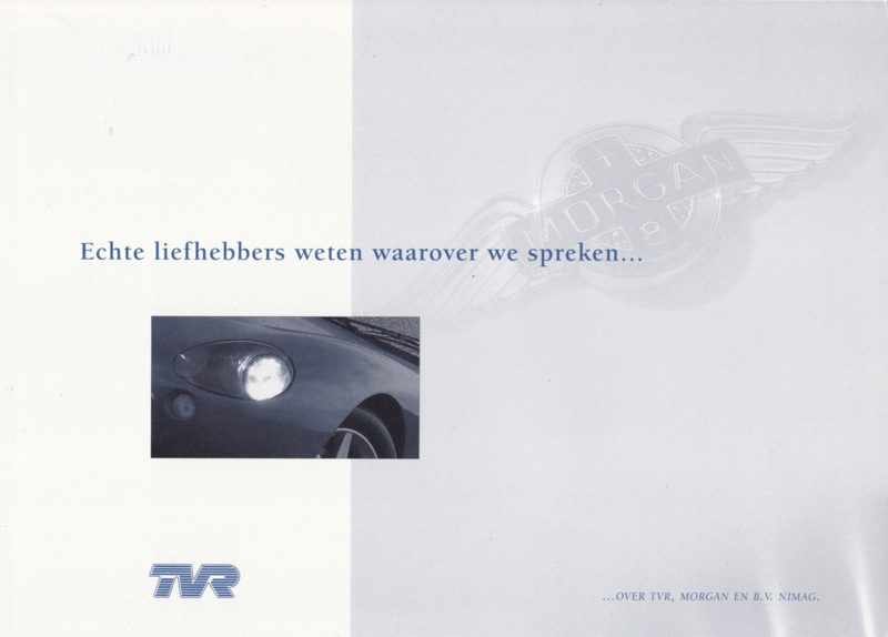TVR /Morgan with each 3 models, 6 page brochure, about 1996, Dutch language *