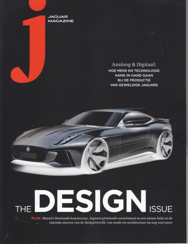 J Jaguar Magazine, the Design Issue, A4-size, 80 pages, Dutch language, 2016/17