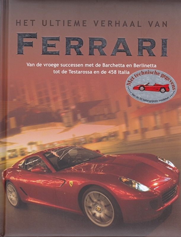 Ferrari - het ultieme verhaal, 208 pages, Dutch language, ISBN 978-1-4075-7736-4