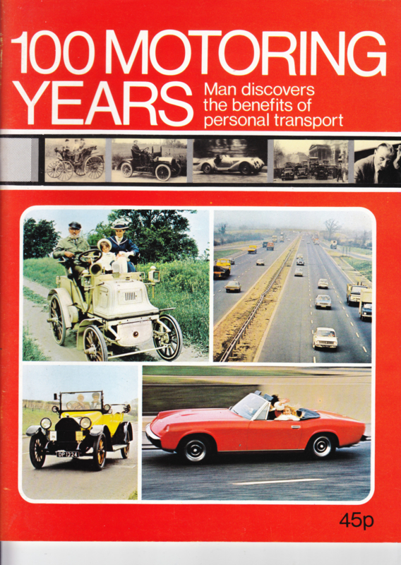 Autocar Special 100 Motoring Years, 68 pages, 1973, English language