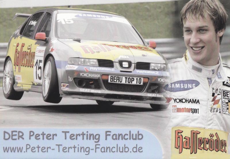Leon racer driver Peter Terting postcard, DIN A6 size, German language, 2005
