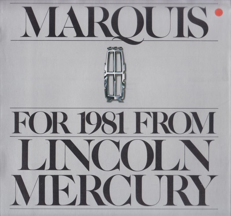 Marquis brochure, 16 pages, 8/1980, # P-101, USA