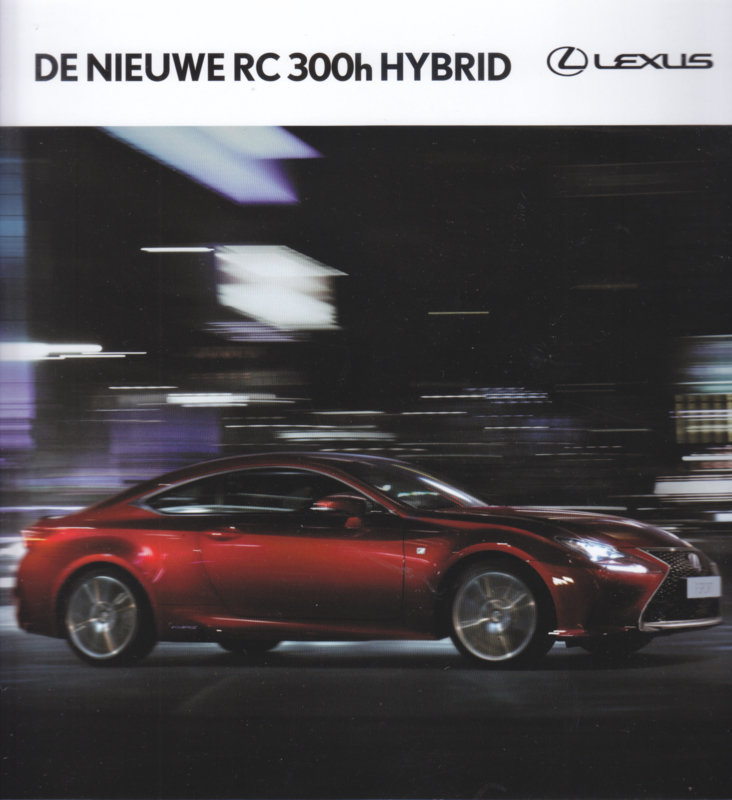 RC 300h brochure, 52 pages, 09/2016, Dutch language