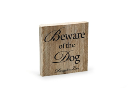 Designed by Lotte Beware of the Dog Hout