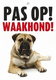 Waakbord 'Pas op! Waakhond!'