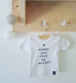 shirtje 'Mommy you rock my world 2'