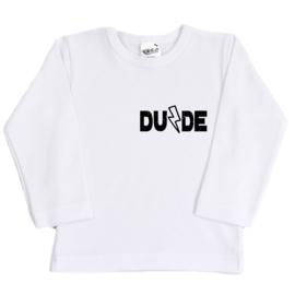 Shirt | Dude