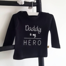 Shirt - Daddy is my hero
