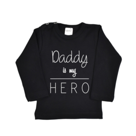 Shirt | Daddy is my Hero
