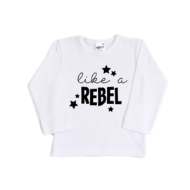 Shirt | Like a Rebel