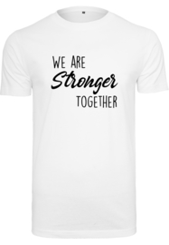 Heren Shirt | We are stronger together
