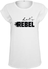 Dames Shirt | Let's Rebel
