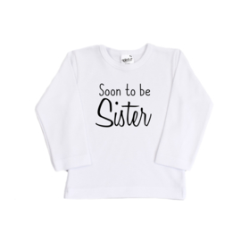 Shirt - Soon to be Sister