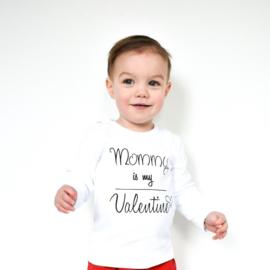 Valentijn shirt   Mommy is my Valentine
