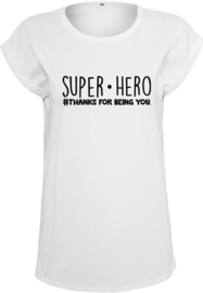 Dames Shirt | Super Hero