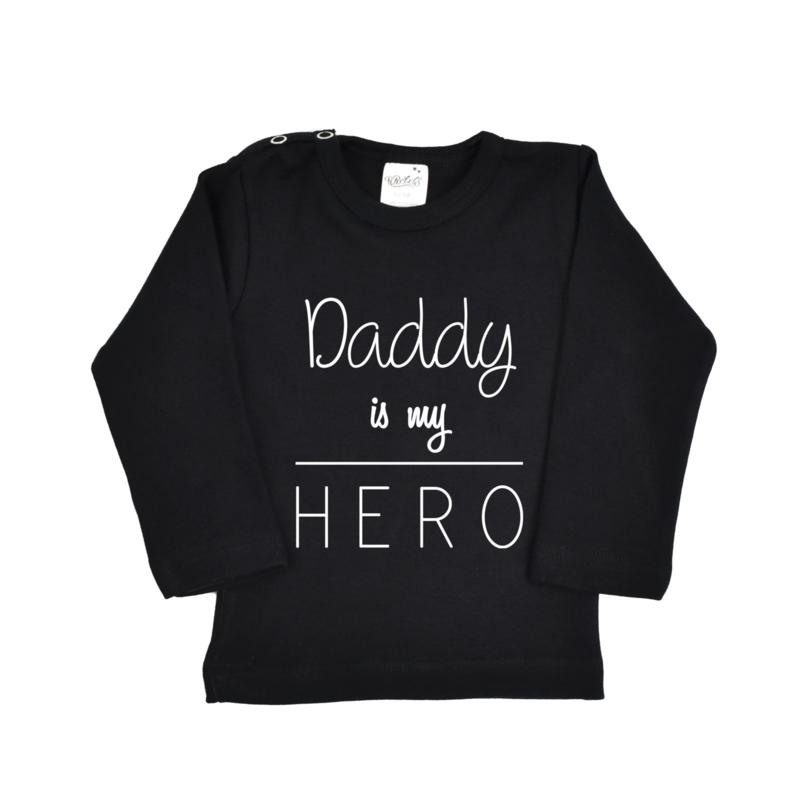 Shirt | Daddy is my Hero