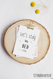 Let's stay in bed today | Ansichtkaart