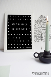 Niet perfect is ook goed | A4-Poster
