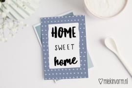 Home sweet home | Ansichtkaart