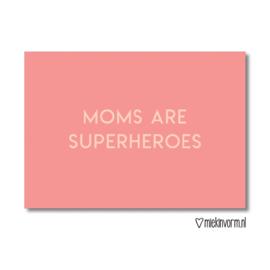 Moms are superheroes | Ansichtkaart